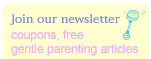 join our newsletter - coupons, free gentle parenting articles