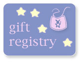 Join our gift registry for baby and the pregnant / breastfeeding mom.